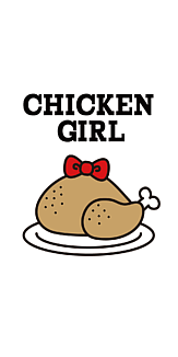 CHICKEN GIRL