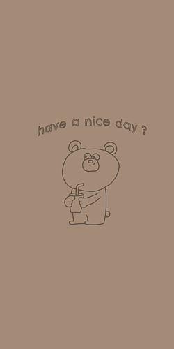 have a nice day ?