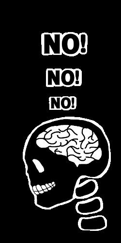 NO! 脳! NO!