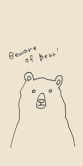 Beware of Bear!(熊に気をつけて!)