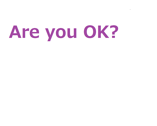 Are you OK? (紫)