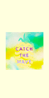 CATCH THE WAVE - 1