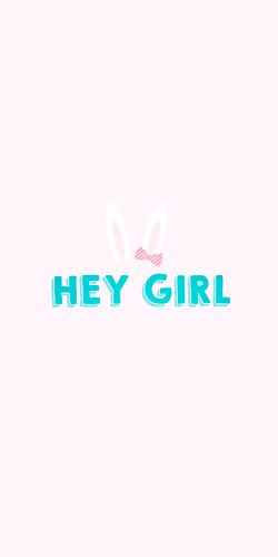 HEY GIRL - rabbit