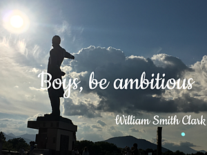 Boys, be ambitious